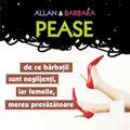 """""""De ce barbatii sunt neglijenti, iar femeile, mereu prevazatoare"""", de Allan si Barbara Pease"""