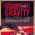 VIDEO Goodbye To Gravity. Ultimele momente!