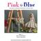 Castiga unul dintre cele doua vouchere oferite de Pink & Blue!