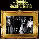 Concurs: Castiga o invitatie simpla la concertul Robin And The Backstabbers