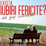 """""""Exista iubiri fericite?"""" de Guy Corneau, in lectura lui Claudiu Bleont"""