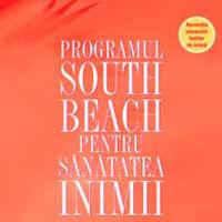 """""""Programul South Beach pentru sanatatea inimii"""", de Dr. Arthur Agatston"""
