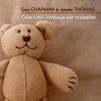 """""""Cele cinci limbaje ale scuzelor. Cum sa va imbunatatiti relatiile"""", de Gary Chapman & Jennifer Thomas"""