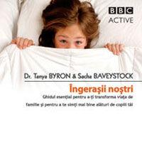 """Ingerasii nostri"", de Dr. Tanya Byron & Sacha Baveystock"