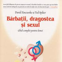 """""""Barbatii, dragostea si sexul"""", de David Zinczenko & Ted Spiker"""