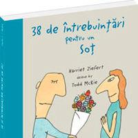 """""""38 de intrebuintari pentru un sot"""", de Harriet Ziefert"""