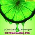 """""""In forma maxima, prin minerale"""", de Dr. Ulrich Strunz si Andreas Jopp"""