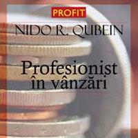 """""""Profesionist in vanzari"""", de Nido R. Qubein"""
