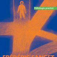 """""""Sensul vietii. Raspunsurile psihologiei pentru a da sens propriei vieti"""", de Frederic Fanget"""