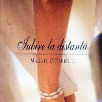 """Iubire la distanta"", de Maggie O Farrell"