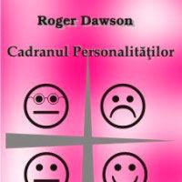 """Cadranul personalitatilor"" (carte audio in format CD), de Roger Dawson"