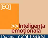 """Inteligenta emotionala"", editia a III-a, de Daniel Goleman"