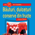 """""""Bauturi, dulceturi si conserve de fructe"""", de Victoria Paduret"""