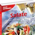 """""""Salate – 60 de retete simple, pentru toate anotimpurile"""""""