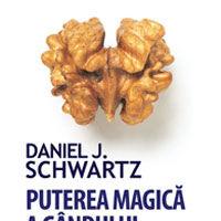 """Puterea magica a gandului"", de David J. Schwartz"
