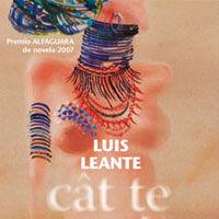 """Editura Vellant lanseaza romanul lui Luis Leante - """"Cat te mai iubesc"""""""