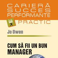 """Cum sa fii un bun manager"", de Jo Owen"