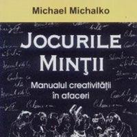 """""""Jocurile mintii"""", de Michael Michalko"""