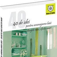 40 de idei pentru amenajarea baii: bugete mici, efecte mari