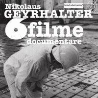 Filme documentare marca Nikolaus Geyrhalter, la MTR