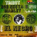 El Negro serbeaza ziua lui Bob Marley cu un concert