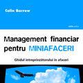"""""""Management financiar pentru miniafaceri"""", de Colin Barrow"""