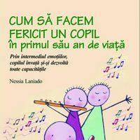 """""""Cum sa faci fericit un copil in primul sau an de viata"""", de Nessia Laniado"""