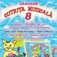 La Baneasa se lanseaza Cutiuta Muzicala volumul 8