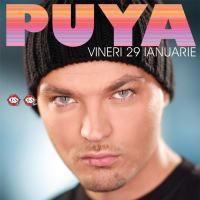 PUYA in Super Concert Live @ Turabo Society Club - Vineri 29 Ian