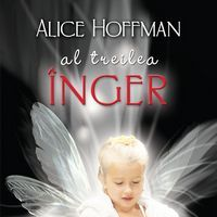 """""""Al treilea inger"""", de Alice Hoffman"""