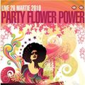 Party FLOWER POWER@Turabo Society Club