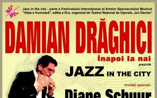 """Concert special Damian Drăghici """"Jazz în the City"""""""