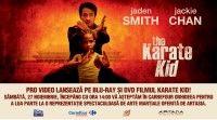 Filmul Karate Kid! se lansează pe Blu-ray şi DVD