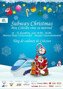Mos Craciun vine cu Metroul la Subway Christmas