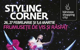 La Băneasa Shopping City, Styling Corner - eleganţă şi înfrumuseţare