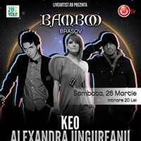 Keo, Alexandra Ungureanu si Skizzo Skillz concerteaza in Bamboo Brasov