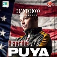 "Puya lanseaza noua piesa ""Vestul Salbatic"" in Bamboo Bucuresti"