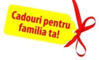 Cadouri pentru familia ta!