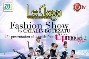 Le Gaga prezinta prima aparitie a fetelor de la NEXT TOP MODEL 2, intr-un fashion show de Catalin Botezatu si Mihai Albu