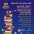 Singurul târg de carte pentru copii se desfăşoară între 7-9 decembrie