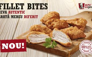 Noul Fillet Bites de la KFC: 100% bucăţi de pui autentice şi diferite