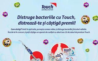 Distruge bacteriile cu Touch, distreaza-te si castiga premii!