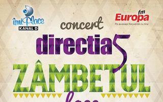 """Direcţia 5 te invită la concert: """"Zâmbetul face minuni"""""""
