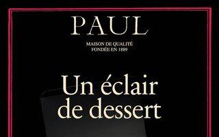 Un Éclair de dessert, noua gamă de eclere în brutăriile Paul