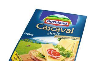 Caşcavalul Hochland– făcut din lapte românesc, cu rigoare germană