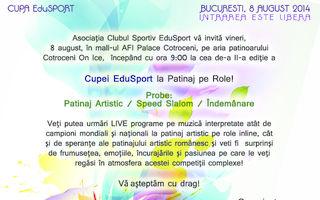 """""""Cupa EduSport la Patinaj pe Role"""", Ediţia a II-a, 6-8 august 2014"""