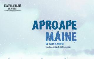 """Teatrul de Artă Bucureşti prezintă joi, 20 noiembrie 2014, PREMIERA spectacolului """" APROAPE MAINE"""" de John Cariani"""