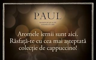 În brutăriile Paul, cafeaua are aromele iernii, în noua gamă Cappuccino Collections