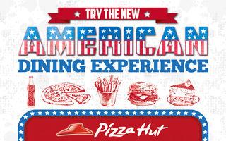 Pizza Hut lansează meniul American Dining Experience