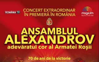 Adevăratul Cor al Armatei Roşii – Ansamblul Aleksandrov – în concert la Bucureşti